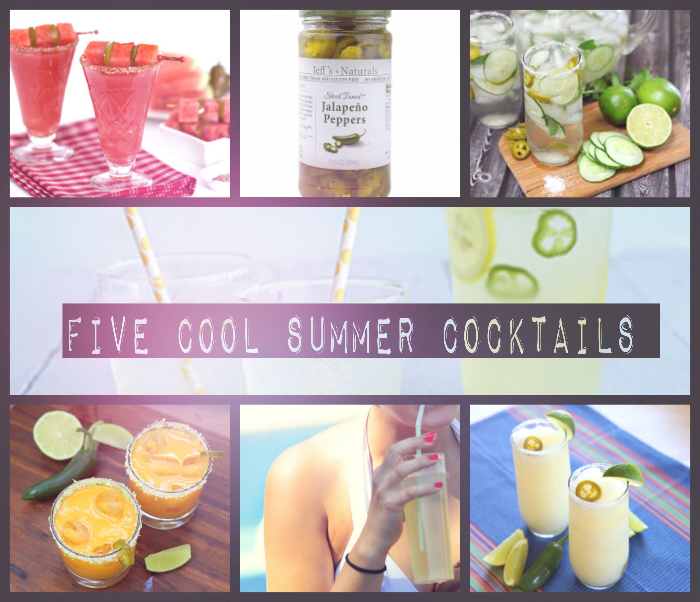 Five Cool Summer Cocktails