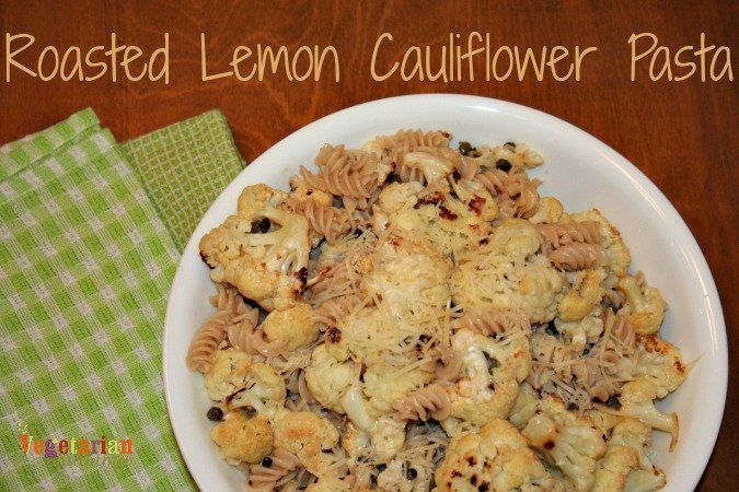 Roasted Lemon Cauliflower Pasta